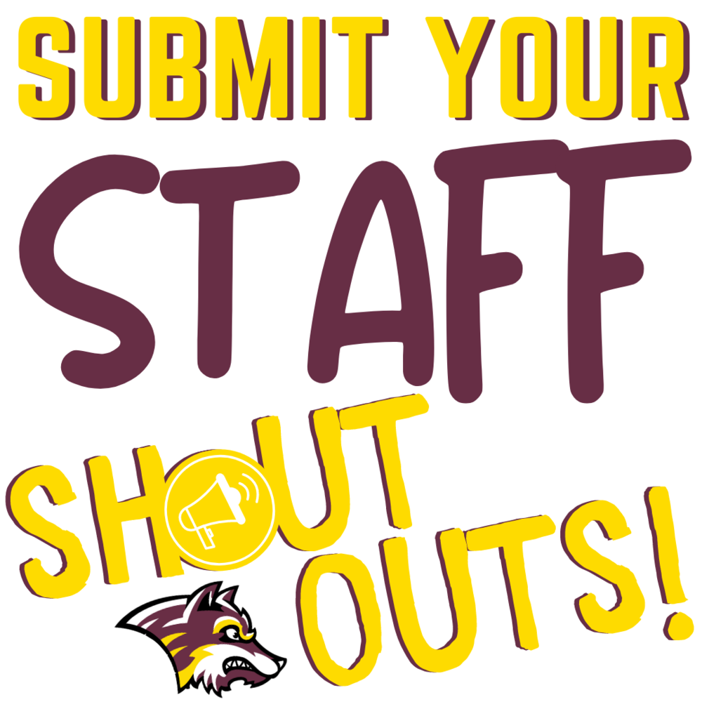 Submit Your Staff Shout Outs